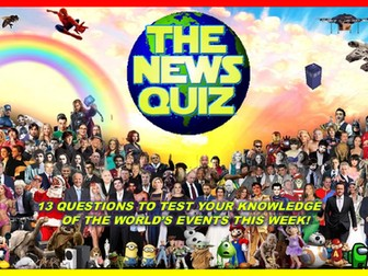 The News Quiz  15th - 22nd March 2021 Form Tutor Time Current Affairs