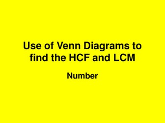 Lesson on Venn Diagrams and HCF and LCM