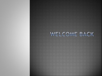 Welcome Back - KS4: English Lesson