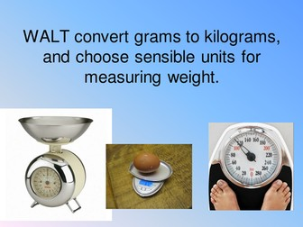 Grams to kilograms conversion powerpoint