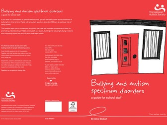 Bullying and autism spectrum disorders - a guide for school staff