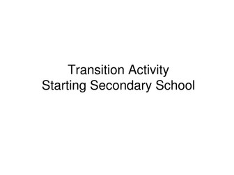 Transition to Secondary School Activity