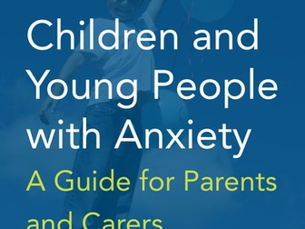 Children and young people with anxiety