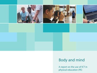 Body and mind - ICT and PE