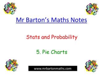 Notes - Stats & Probability-Pie Charts. Powerpoint