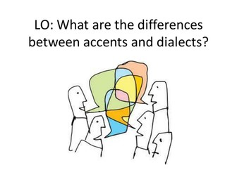 Spoken Language- accents & dialects