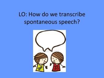 Transcribing Spontaneous Speech: Powerpoint