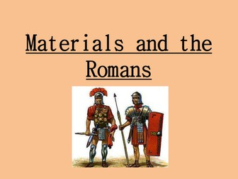 Materials and the Romans