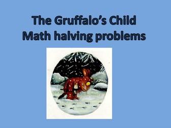 The gruffalo's child math halving problems