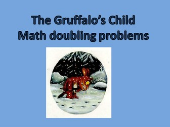 the gruffalo's child math doubling problems