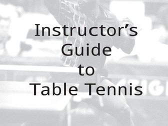 Table Tennis Instructors Manual