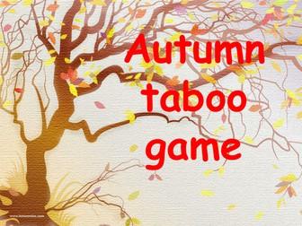 Autumn taboo game