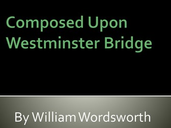 Composed Upon Westminster Bridge by Wordsworth