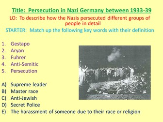 Persecution In nazi germany lesson Powerpoint by MissRathor