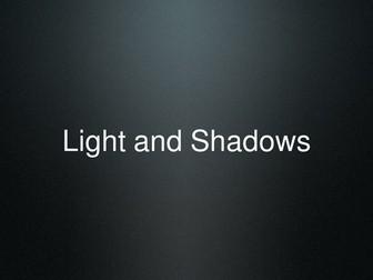 Shadows LESSON PLAN AND PRESENTATION