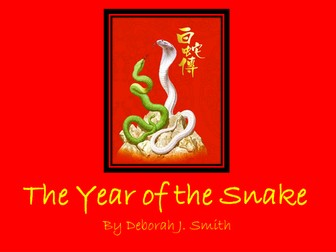 Chinese New Year- Year of the Snake 2013
