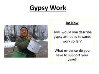 Social Anthropology; Gypsy Work