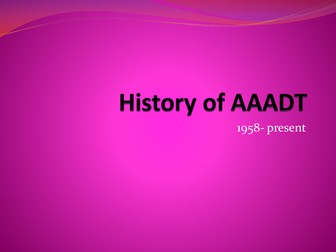 History of AAADT 1958-present