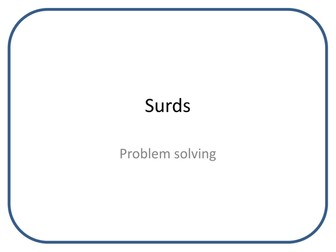 Surds - Applying and problem solving