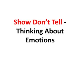 Show Don't Tell Emotion