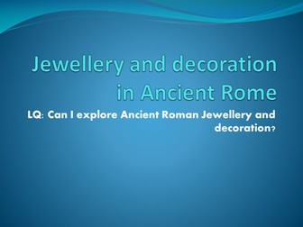 Ancient Roman Jewellry  and decoration Powerpoint