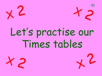 Automatic Times table x2 through to x 10