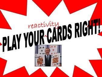 Play Your Reactivity Cards Right