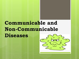 Communicable and Non-Communicable Diseases
