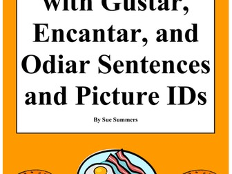 Spanish Foods With Gustar, Encantar & Odiar Sentences & Picture IDs