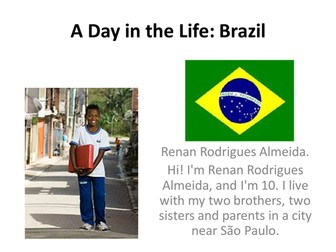 A day in the life - Brazilian and English child