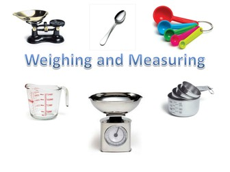 Weighing and Measuring