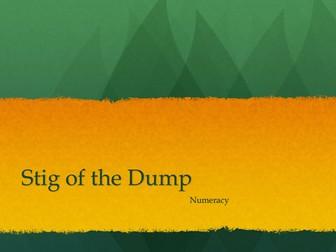Stig of the Dump Numeracy Powerpoint