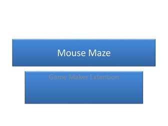 Game Maker - Mouse Maze
