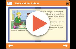 Book 13 Dom and the Robots https://www.tes.com/teaching-resource/interactive/ninja-phonics/dist/cms/newbook/phonicsbooks/space1/index.html