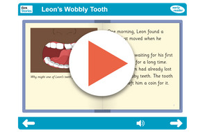 Leon's Wobbly Tooth Early Reader https://www.tes.com/teaching-resource/interactive/pshe/pshe/leonswobblytooth-er/index.html
