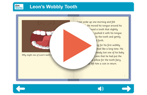 Leon's Wobbly Tooth Independent Reader https://www.tes.com/teaching-resource/interactive/pshe/pshe/leonswobblytooth-levela/index.html