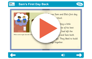 Sam's First Day Back Early Reader https://www.tes.com/teaching-resource/interactive/pshe/pshe/samgoesbacktoschool-er/index.html