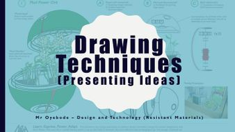 Drawing Techniques (Presenting Ideas)