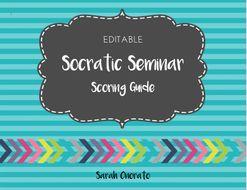 Socratic Seminar Scoring Guide/ Rubric (EDITABLE)