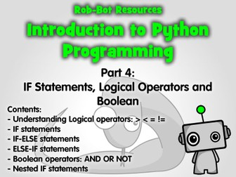 Introduction to Python Programming Part 4: If Statements, Logic Operators & Boolean