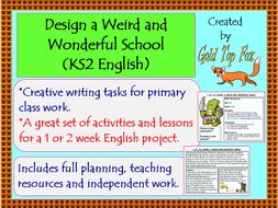 Design a Weird and Wonderful School: creative writing project for KS2