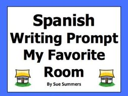 Spanish House My Favorite Room Writing Prompt - Mi Cuarto Favorito