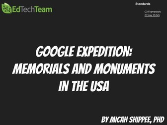 Memorials and Monuments in the USA #GoogleExpedition