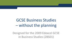 GCSE Business Studies - without the planning