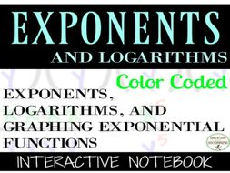 Exponents and Logarithms Interactive Notebook Graphic Organizer, Notes and Practice problems