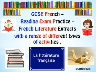 French GCSE – Higher Tier - French Literature – Reading Comprehensions.