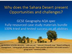 GCSE Geography, Climatic Challenges and Opportunities in the Sahara Desert