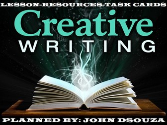 CREATIVE WRITING: LESSON AND RESOURCES