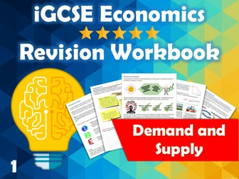 Demand and Supply Revision Guide / Workbook - iGCSE Economics - Supply, Demand, PPF, Opp. Cost...