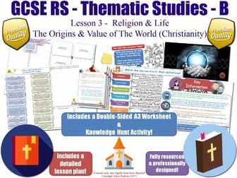 The Origins & Value of The World (Christian Views) [GCSE RS - Religion & Life - L3/10] Theme B